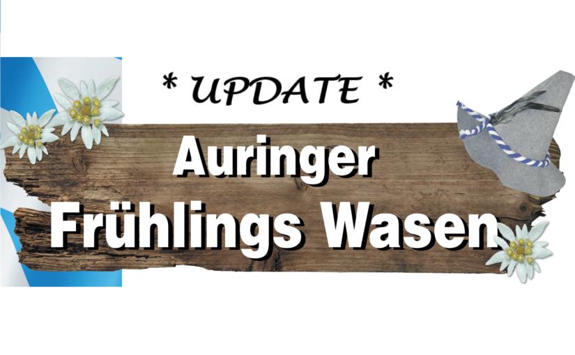 *UPDATE – Ticketrückgabe Auringer Frühlings Wasen 2020*